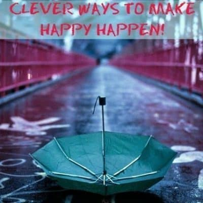 Clever Ways To Make Happy Happen On A Rainy day!