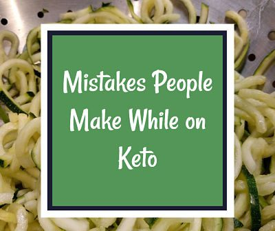 Things You Should Not Be Doing When You Are On the Ketogenic Diet