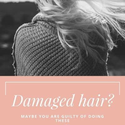 Is Your Hair Damaged?Maybe You Are Guilty of Doing These Five Things!