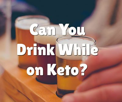 Can You Drink Alcohol While on Keto?