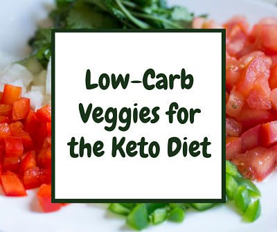 What Veggies Can I Eat on Keto?