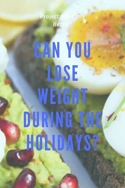 can-you-lose-weight-holidays
