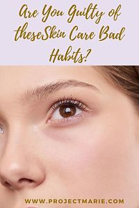 Are you guilty of these skin care bad habits