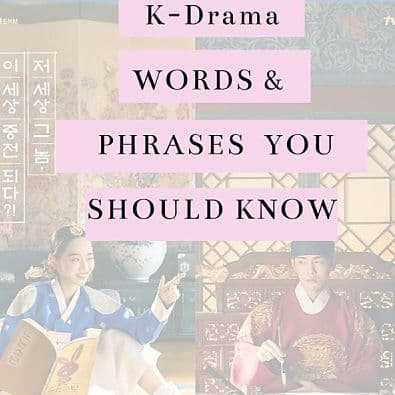 Korean Drama Words and Phrases You Should Know
