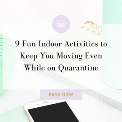 9 Fun Indoor Activities to Keep You Moving